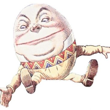Humpty Dumpty – Alice in Wonderland